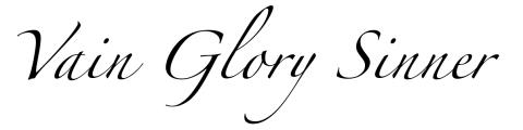 Vain Glory Sinner
