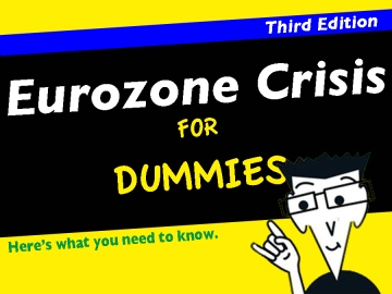eurozone-crisis-for-dummies-third-addition