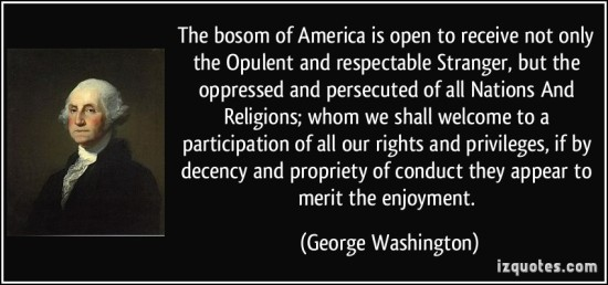 quote-the-bosom-of-america-is-open-to-receive-not-only-the-opulent-and-respectable-stranger-but-the-george-washington-354864
