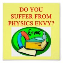 physics_envy_poster-r91c03c52279340a8b709c2a9f850372f_wad_210
