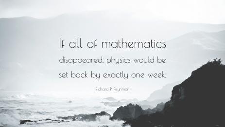 510935-Richard-P-Feynman-Quote-If-all-of-mathematics-disappeared-physics