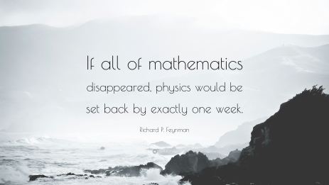 510935-Richard-P-Feynman-Quote-If-all-of-mathematics-disappeared-physics