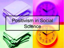 positivism-in-social-science-1-638
